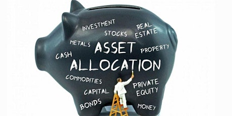 Protect Your Wealth and Investment - Asset Allocation Review tickets