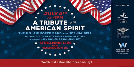 July 4th: A Tribute to the American Spirit Concert featuring Joshua Bell