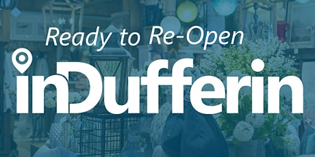 Ready to Re-Open Dufferin tickets