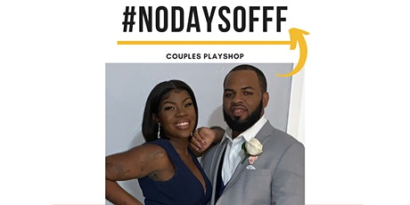 No Days Off Couples Playshop tickets