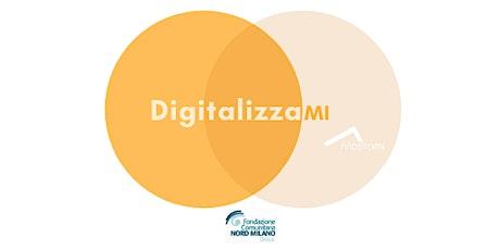 Corsi DigitalizzaMI - Digital Marketing e Project Management tickets