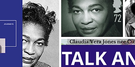 Black Lives: Claudia Jones Activist feminist -  Journeys Launch on DONATION tickets