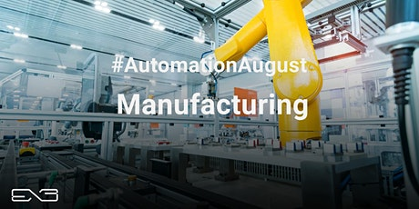 Manufacturing - Gain a Competitive Edge with Business Process Automation tickets