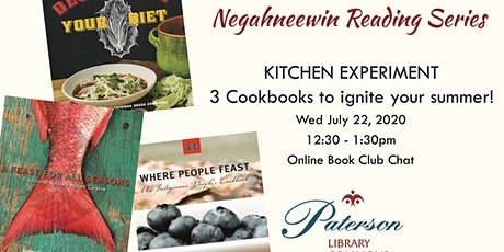 Negahneewin Reading Series - Summer Kitchen Experiment tickets
