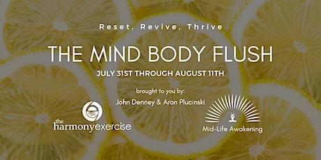 Mind Body Flush tickets