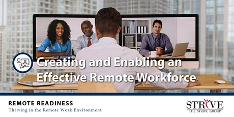 Creating and Enabling an Effective Remote Workforce tickets