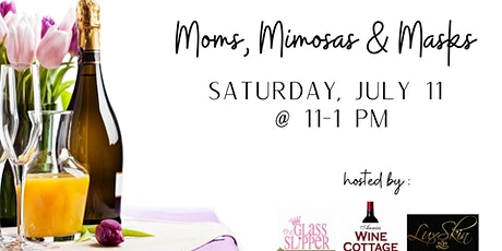 Moms, Mimosas & Masks tickets