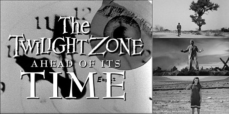 'The Twilight Zone: Ahead of its Time' Webinar w/ Scholar Arlen Schumer tickets
