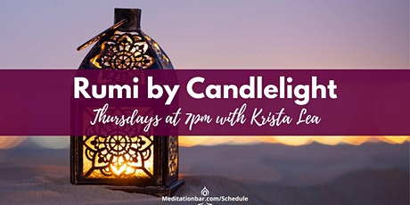 Rumi by Candlelight Meditation tickets