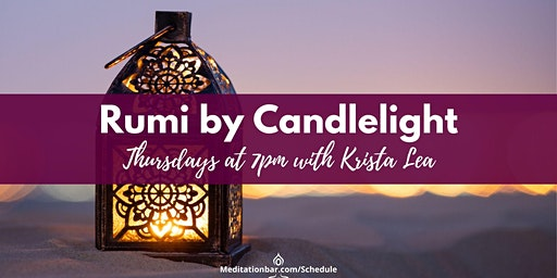 Rumi by Candlelight Meditation