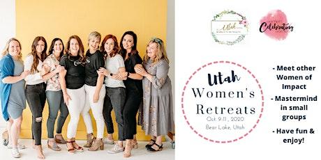 Utah Women's Retreat- Women Celebrating Women tickets