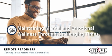 Maintaining Mental and Emotional Wellness Through Challenging Times tickets