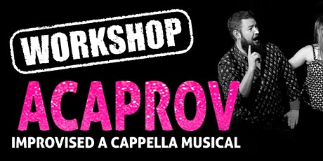 ACAPROV: Online Introduction To A Cappella Improv tickets
