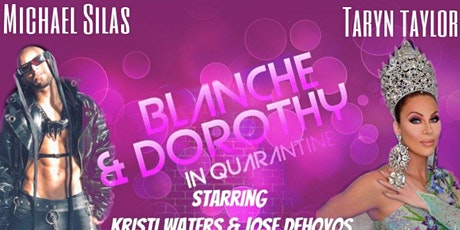 Blance & Dorothy In Quarantine tickets