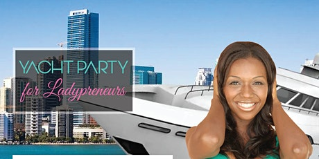 Yacht Party for Ladypreneurs tickets