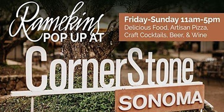 Enjoy Summer Weekends With A Ramekins Pop Up At Cornerstone Sonoma tickets