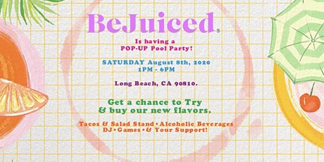 BeJuiced. L.A. Pop Up Shop & Party! tickets