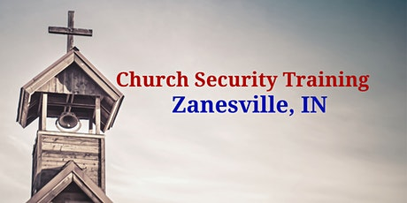 1 Day Intruder Awareness and Response for Church Personnel- Zanesville, IN tickets