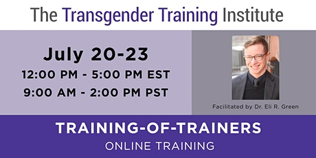 TTI's Training of Trainers - ONLINE- July 20-23, 2020 *WAITLIST* (12-5 PM ET / 9:00AM-2PM PT) tickets