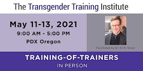 TTI's Training of Trainers - Portland, OR - May 11-13, 2021 tickets