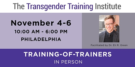 TTI's Training of Trainers - Philly, November 4-6, 2020 tickets
