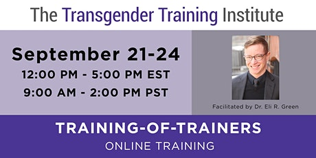 *TTI's Training of Trainers - ONLINE - September 21-24, 2020 (12-5 PM ET / 9:00AM-2PM PT) tickets