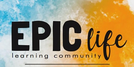 EPIC Life Learning Community Meet Up at Heritage Park! tickets