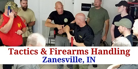 4 Hour Tactics and Firearms Handling- Zanesville, IN tickets