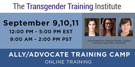 Ally/Advocate Training Camp - ONLINE - Sept 9, 10, 11, 2020 (12-5 PM ET / 9:00AM-2PM PT) tickets