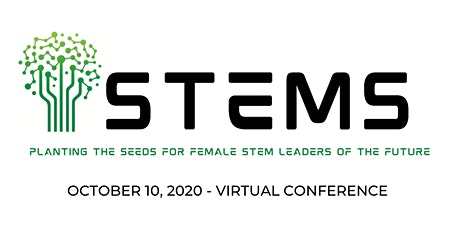 STEMs: Planting the Seeds for Female STEM Leaders of the Future Conference tickets