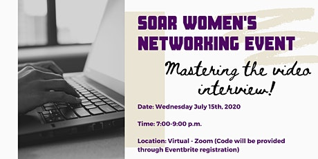 SOAR Networking - Mastering The Video Interview tickets