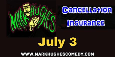 Mark Hughes: Cancellation Insurance tickets