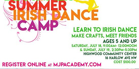 MJP'S INTRO TO IRISH DANCE SUMMER CAMP! tickets