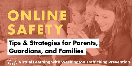 Online Safety: Tips & Strategies for Parents, Guardians, and Families tickets