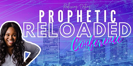 Prophetic Reloaded Conference tickets