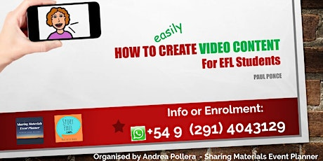 """Webinar """"How to Easily Create Video Content for EFL Students"""" By Paul Ponce tickets"""