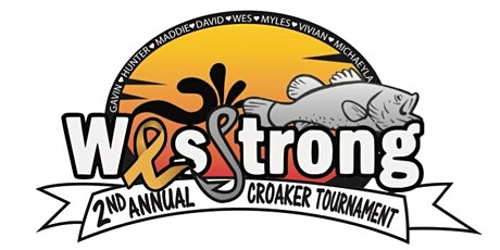 2nd Annual Wes Strong Croaker Tournament tickets