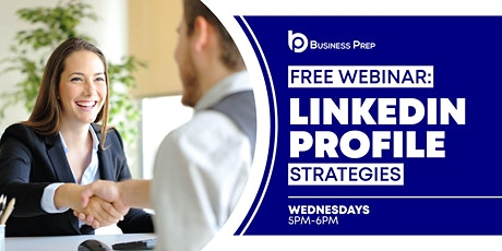 Business Prep - LinkedIn Profile Webinar tickets