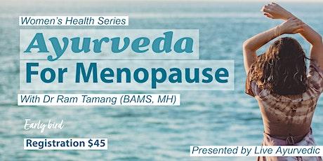 Ayurveda for Menopause tickets