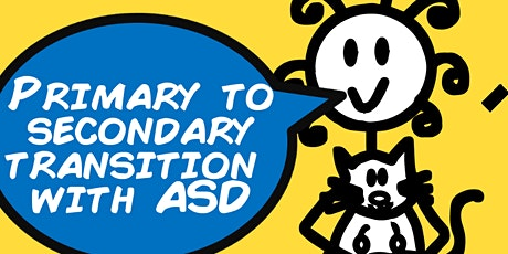 Primary to Secondary Transition with Autism (2 hour webinar with Ayla) tickets