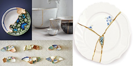 Kintsugi- The Japanese Art of Repairing Broken Pottery (Online) tickets
