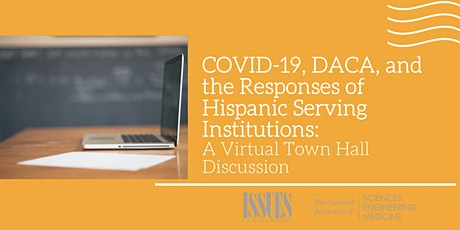 COVID-19, DACA, and the Responses of HSIs: A Virtual Town Hall tickets