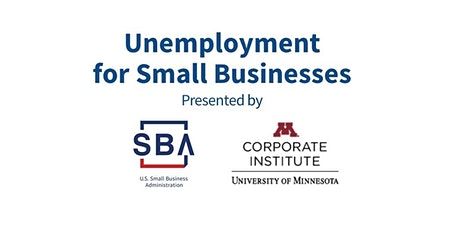 SBA/U of M Business Law Series: Unemployment for Small Businesses tickets