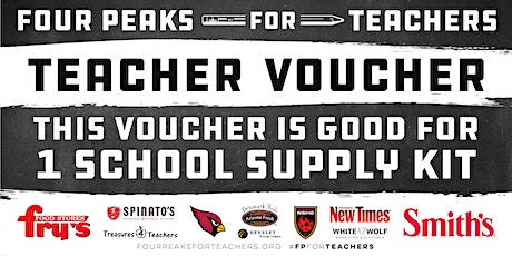 Four Peaks For Teachers Teacher Kit Pickups - Fry's Food (Mesa) tickets