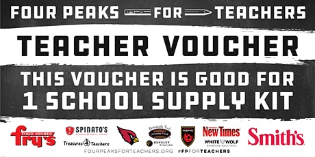Four Peaks For Teachers Teacher Kit Pickups - Fry's Food (Marana) tickets