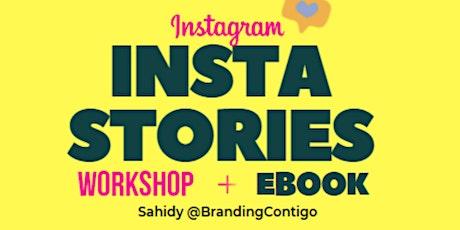 Instagram Stories a Favor de tu Negocio Workshop (Spanish Workshop) entradas