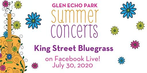 Glen Echo Park Virtual Summer Concert: King Street Bluegrass
