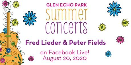 Glen Echo Park VIRTUAL Summer Concert: Fred Lieder & Peter Fields tickets