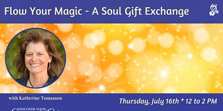 [ONLINE] Flow Your Magic - A Soul Gift Exchange tickets