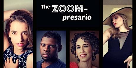 The ZOOMpresario tickets